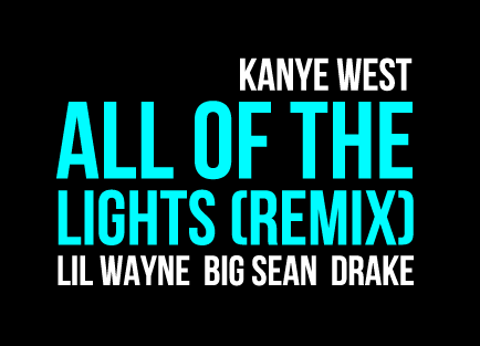 kanye west all of the lights. Kanye West ft.