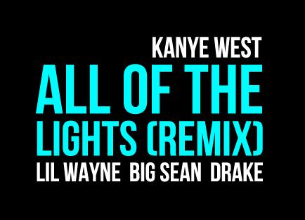 """kanye west all of lights remix album. """"Lights on, I see ya face."""